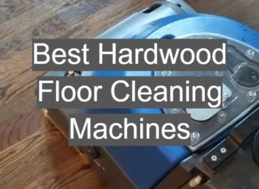 Best Hardwood Floor Cleaning Machines