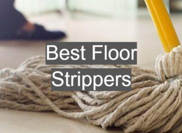 Best Floor Strippers