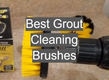 Best Grout Cleaning Brushes
