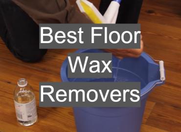 Best Floor Wax Removers