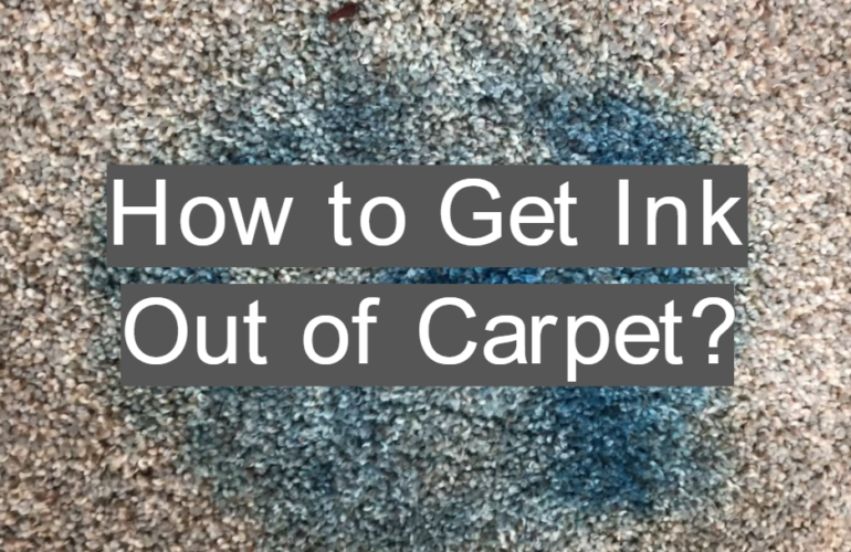 How to Get Ink Out of Carpet?