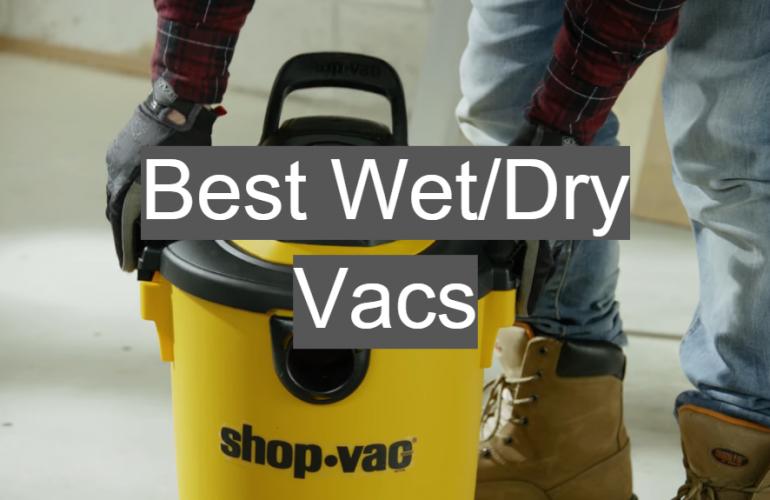5 Best Wet/Dry Vacs