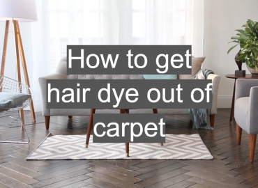 How to Get Hair Dye Out of Carpet?