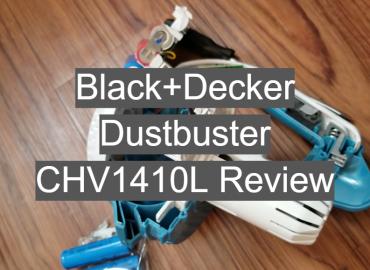 Black+Decker Dustbuster CHV1410L Review